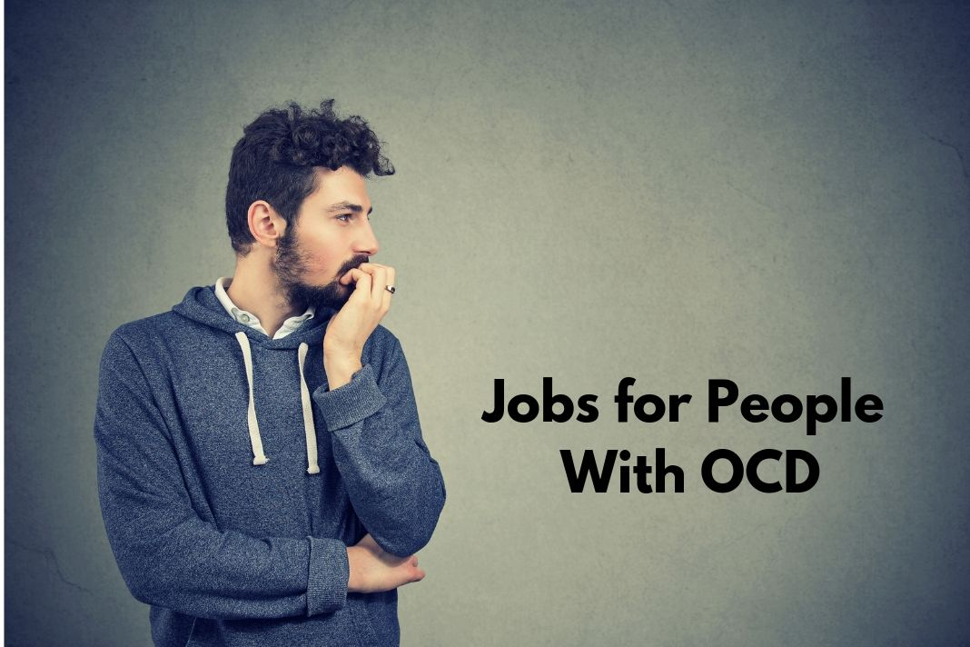Jobs for People With OCD