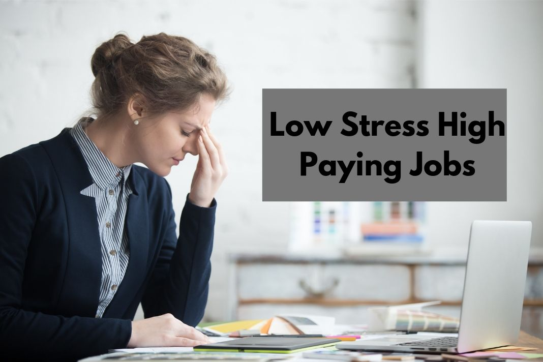 _Low Stress High Paying Jobs