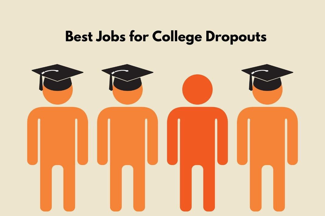 Best Jobs for College Dropouts