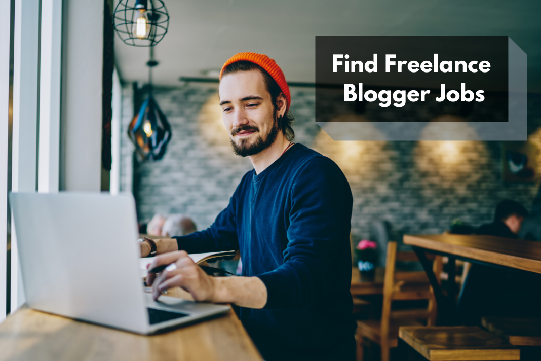 Find Freelance Blogger Jobs