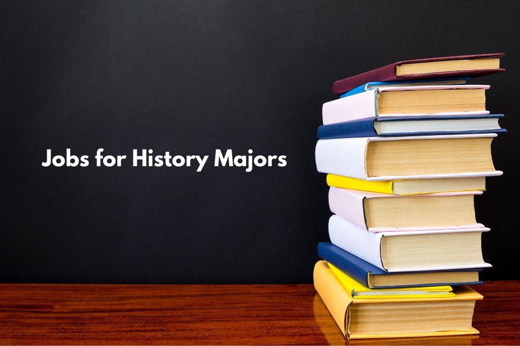 Jobs for History Majors.