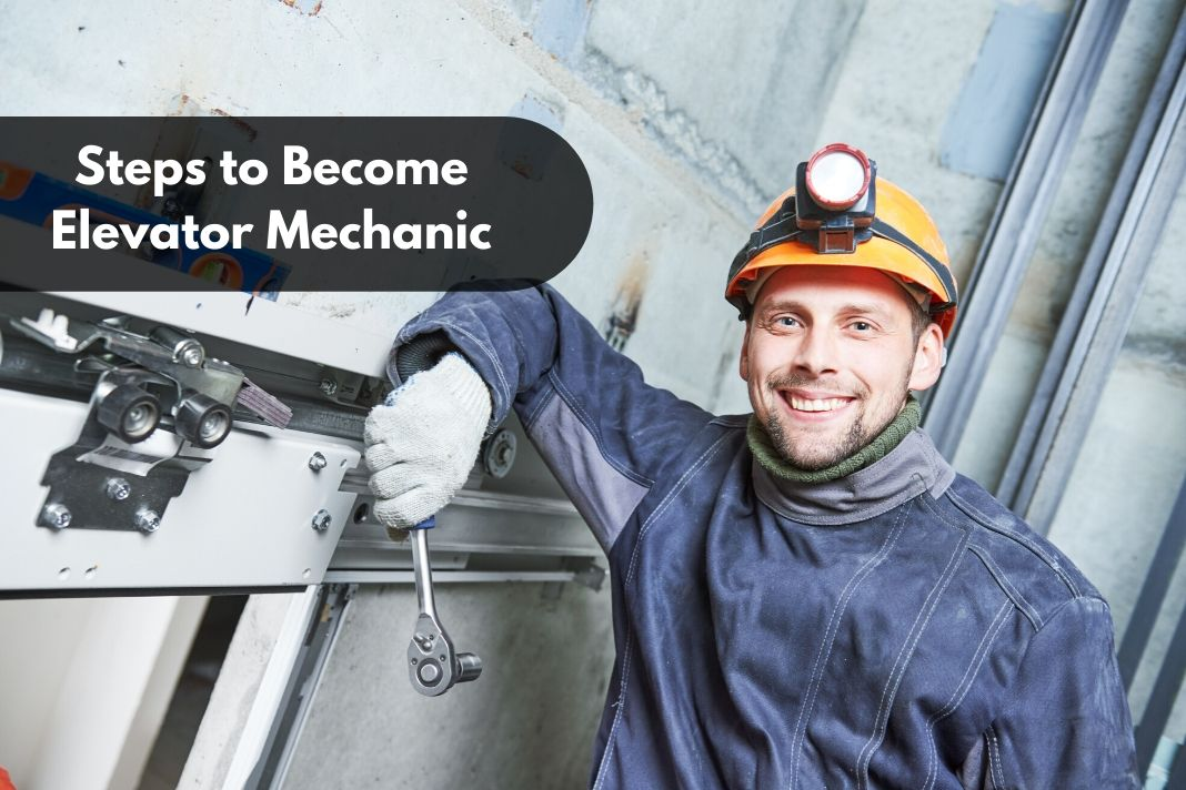 Steps to Become Elevator Mechanic