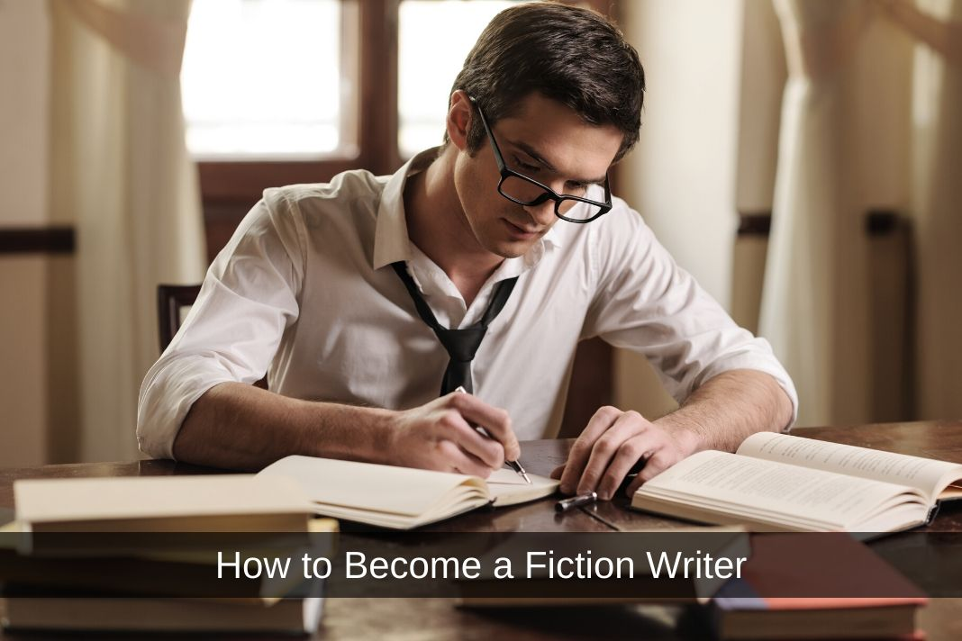 How to Become a Fiction Writer
