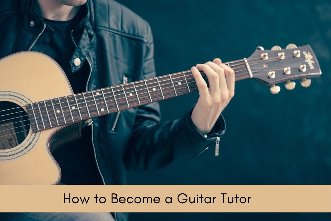How to Become a Guitar Tutor (1)