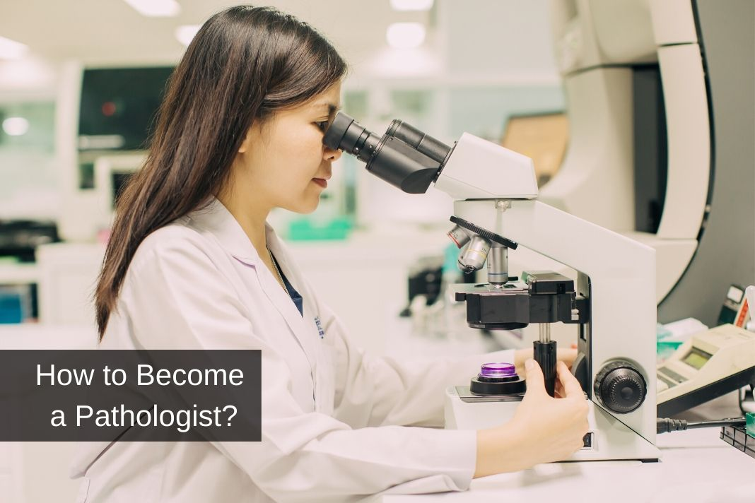 How to Become a Pathologist