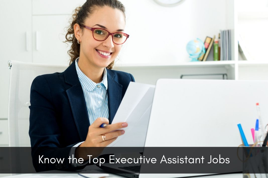 Know the Top Executive Assistant Jobs