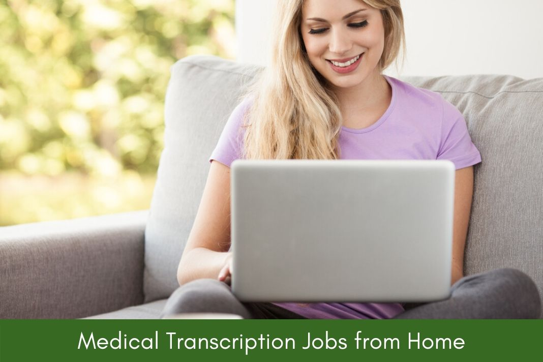Medical Transcription Jobs from Home1