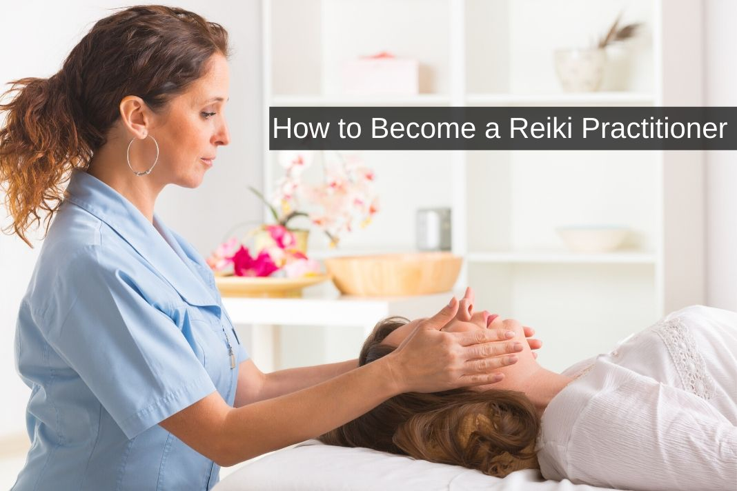how to Become a Reiki Practitioner