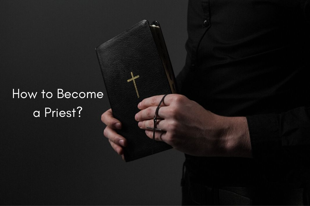 How to Become a Catholic Priest