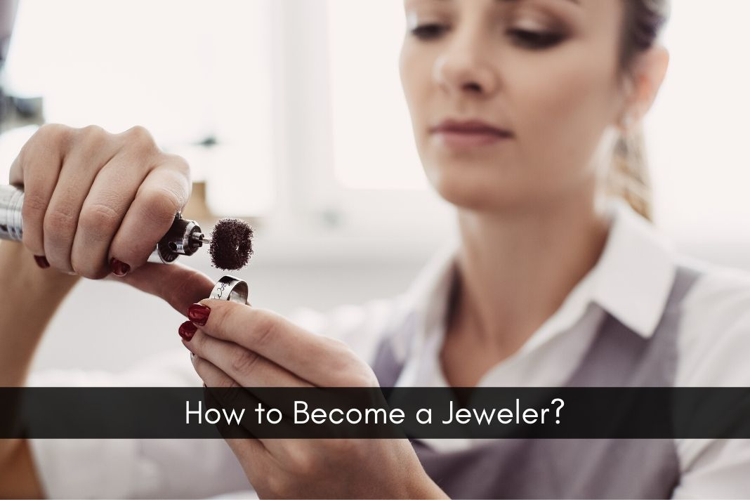 How to Become a Jeweler