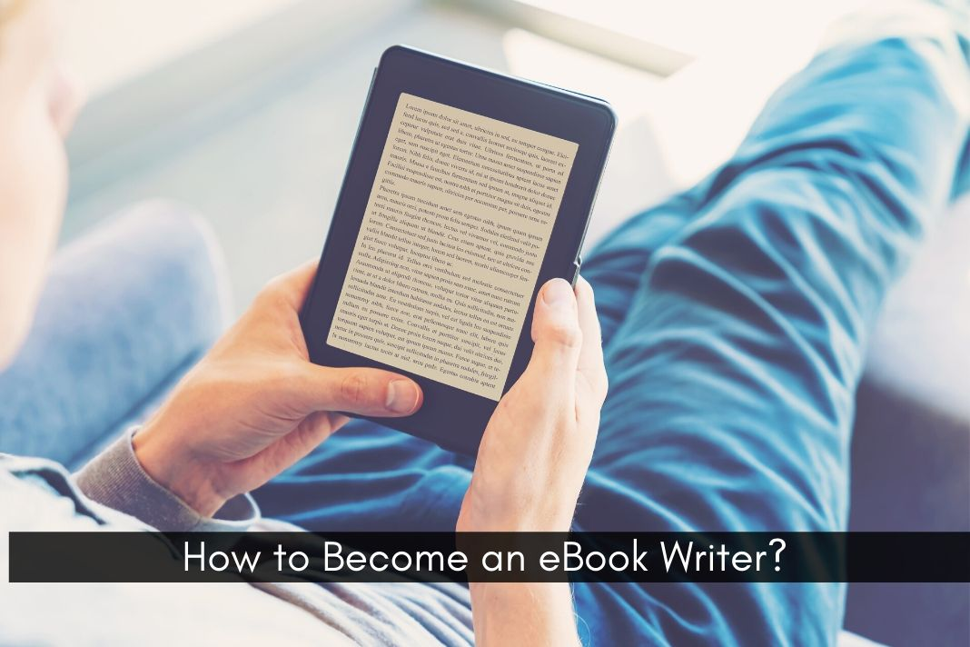 How to Become an eBook Writer