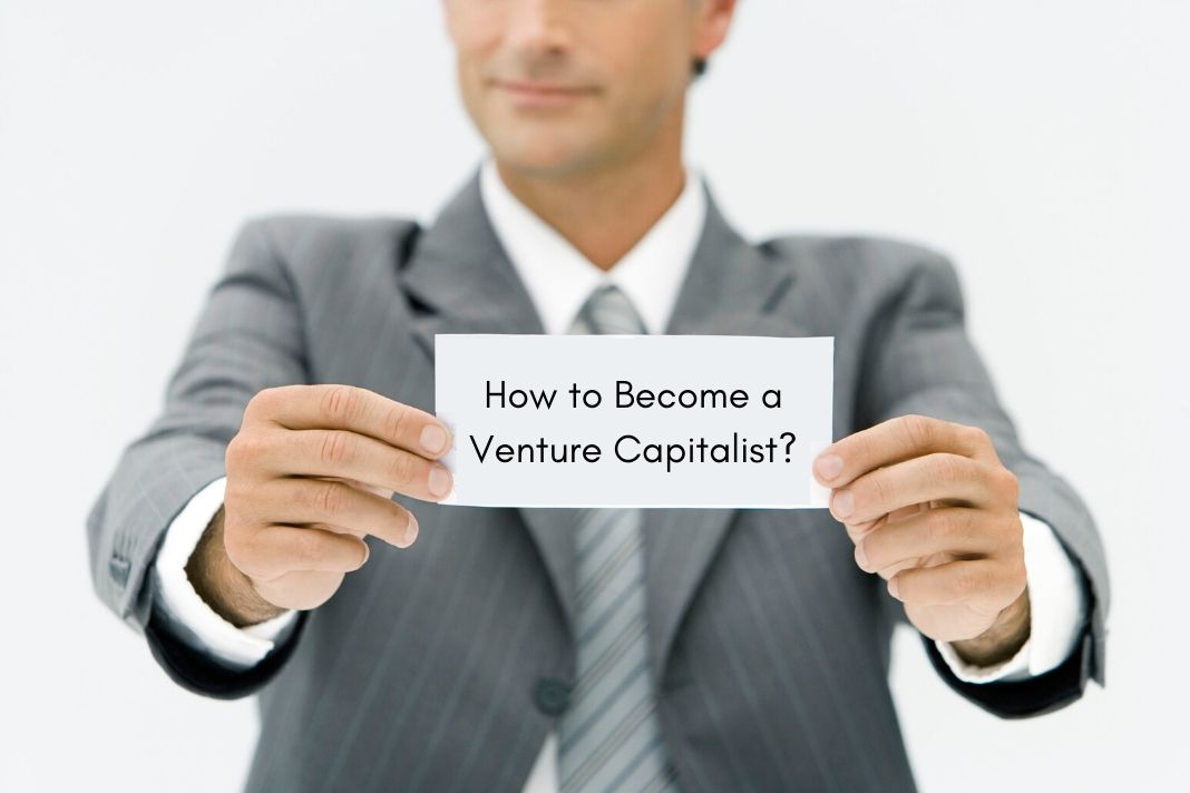 How to Become a venture capitalist