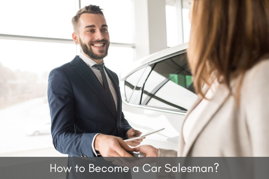 how to become a car salesman