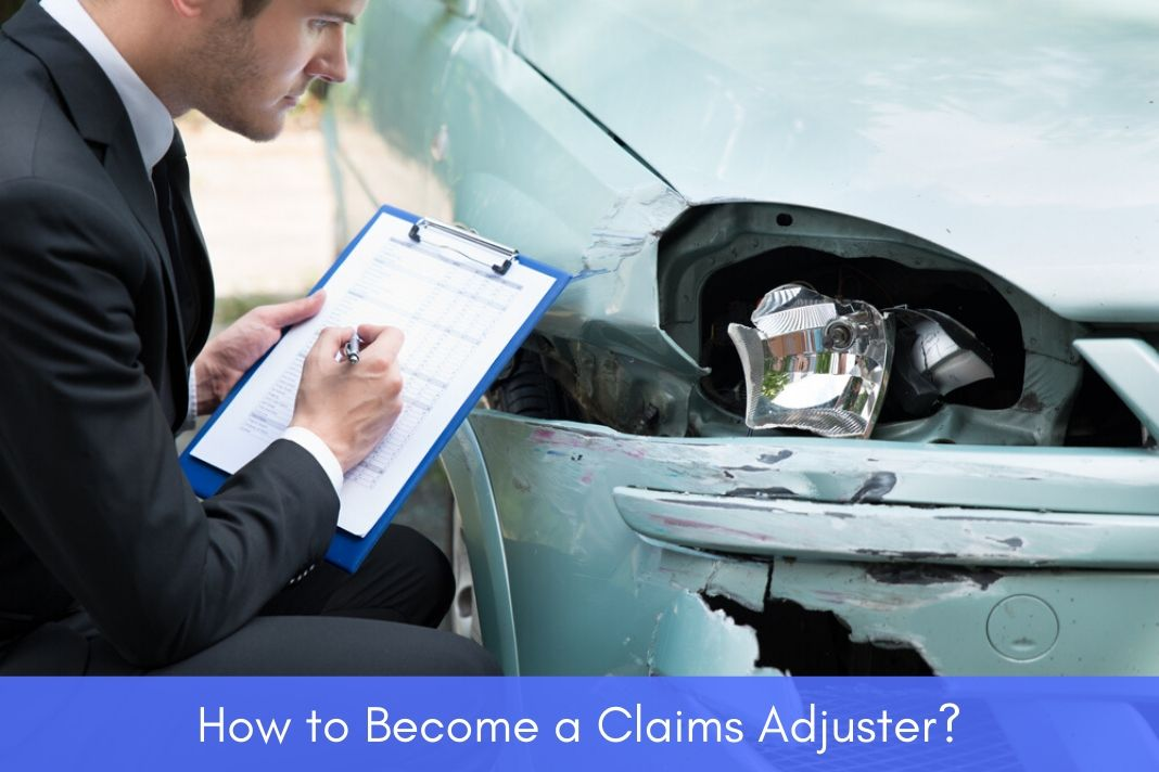 how to become Claims Adjuster