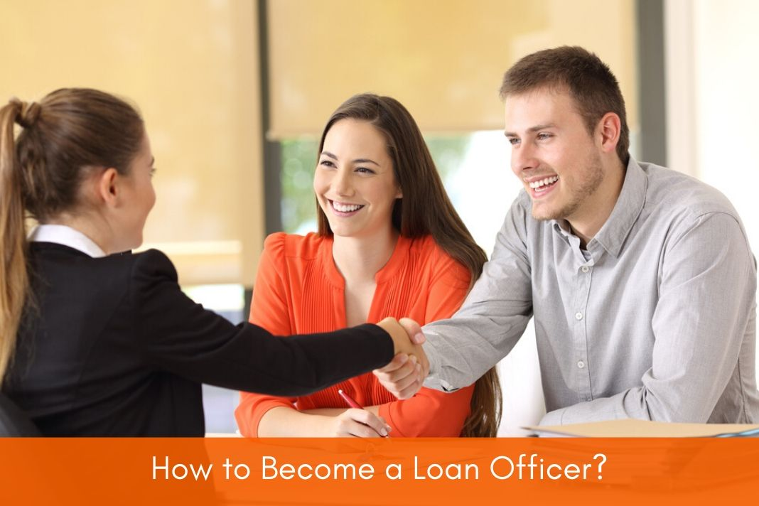 how to become a loan officer