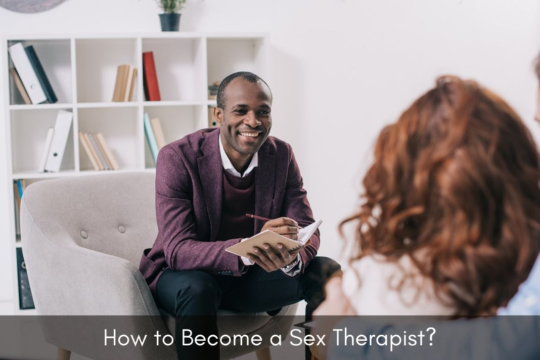 How to become a sex therapist