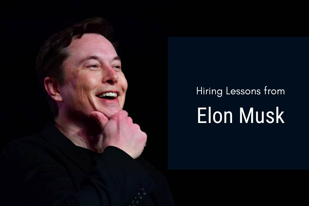 4 Hiring Lessons from Elon Musk