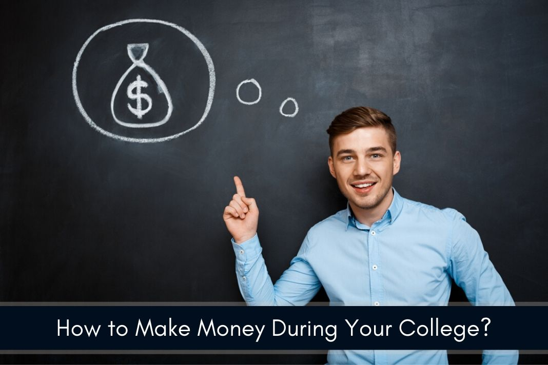 make money during college