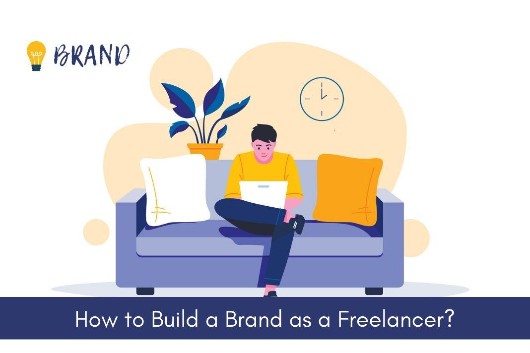 how to build a brand as a freelancer