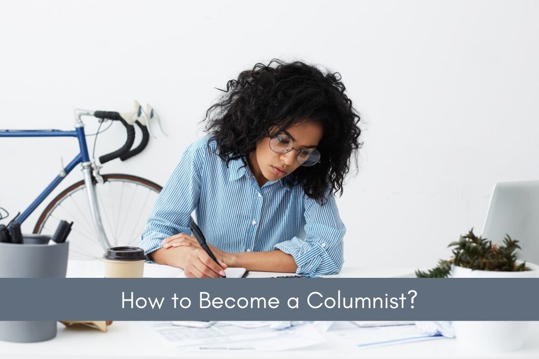 How to Become a Columnist
