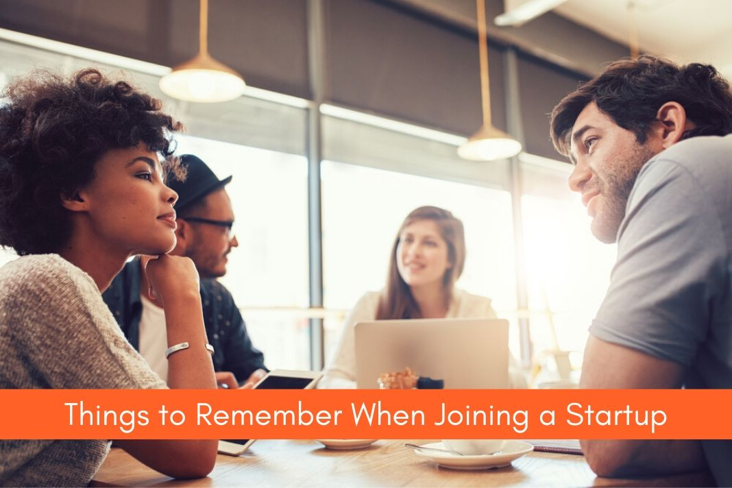 Things to Remember When Joining a Startup