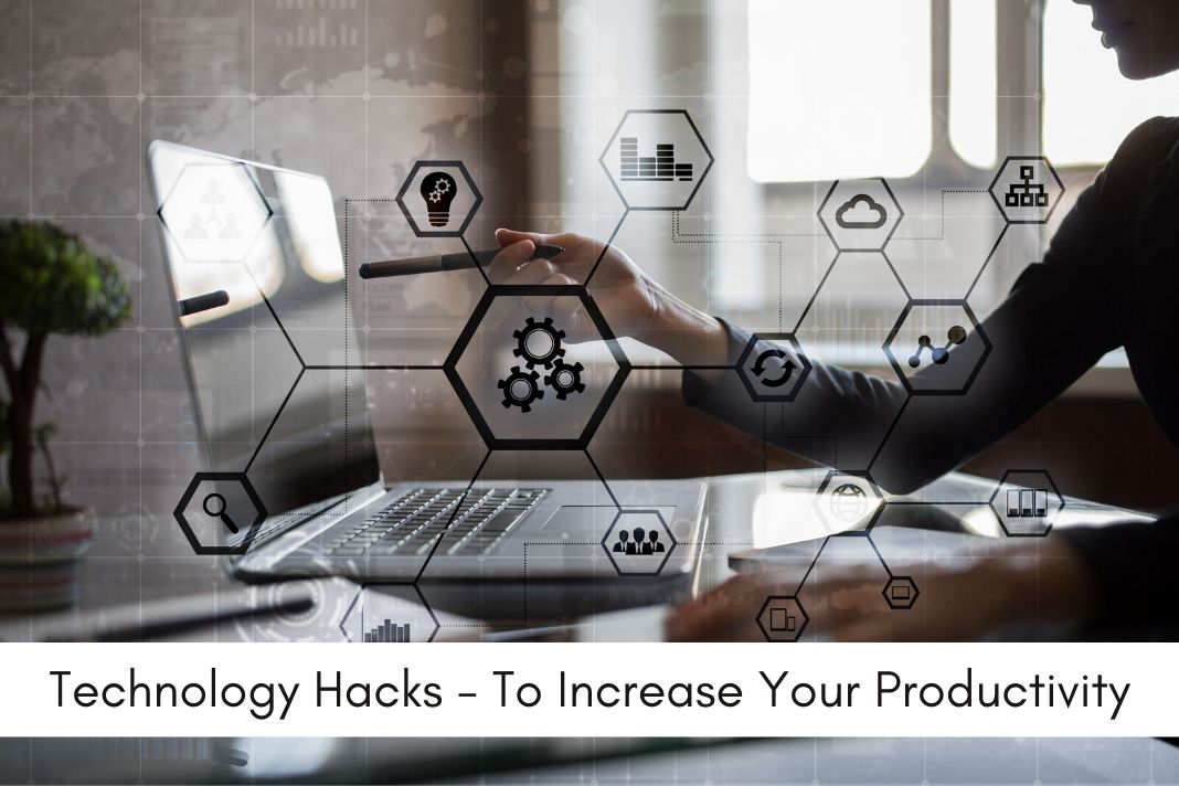 Hacks You Need to Increase Your Productivity