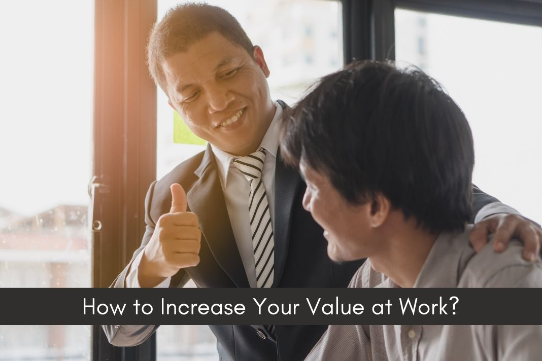 Increase Your Value at Work