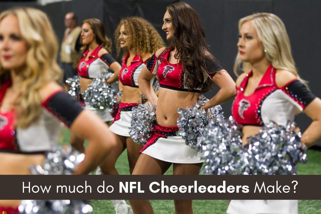 how much NFL cheerleaders make
