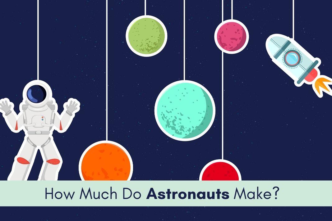 astronauts salary