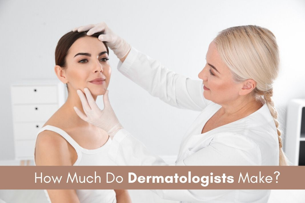 dermatologists salary