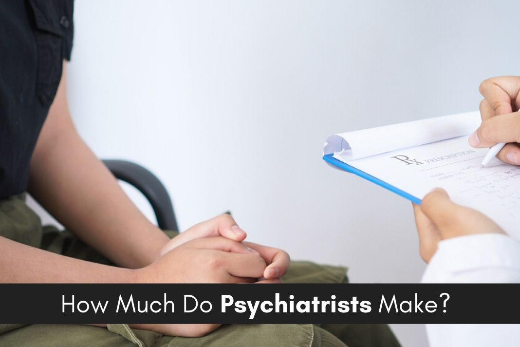 psychiatrists salary