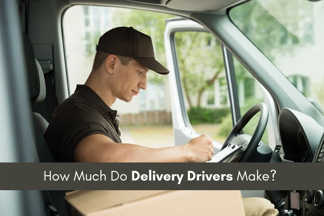 How Much Do Delivery drivers Make
