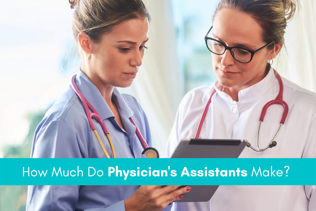 How Much Do Physician's Assistants Make