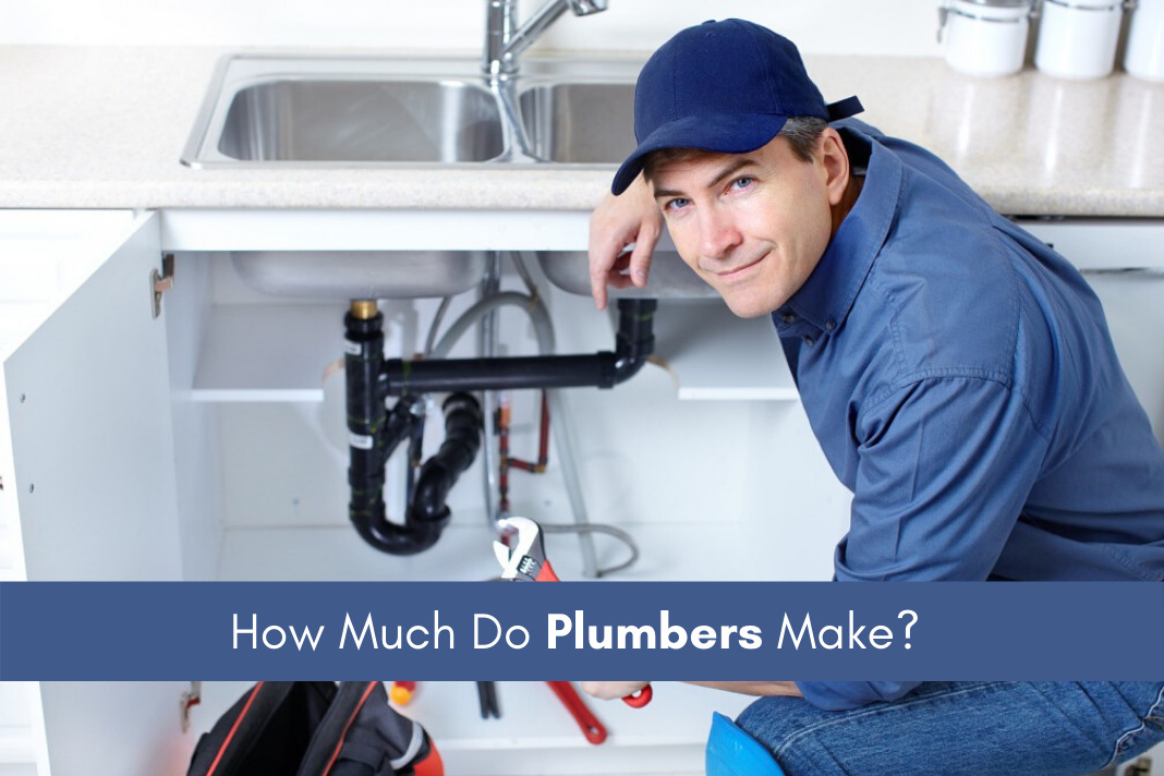 How Much Do Plumbers Make
