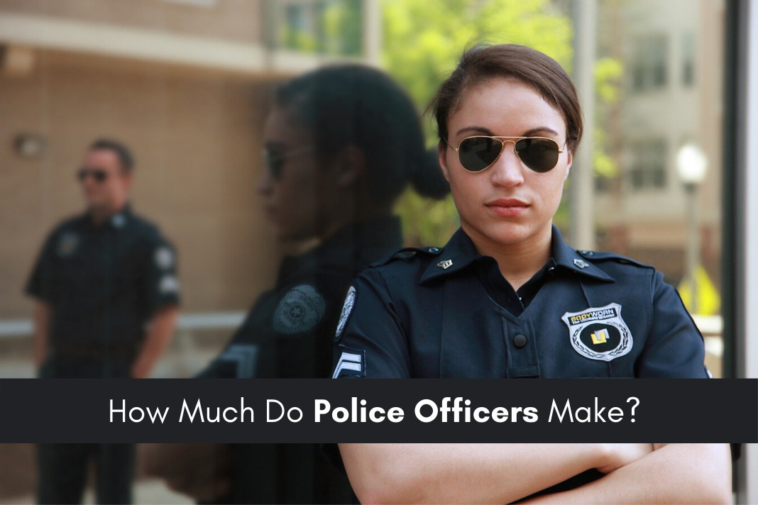 How Much Do Police Officers Make How Much Do Police Officers Make