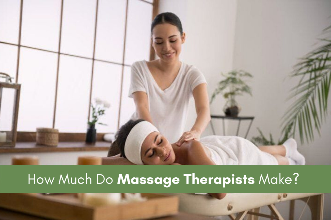 How Much Do Massage Therapists Make