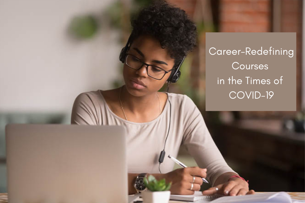 Career-Redefining Courses
